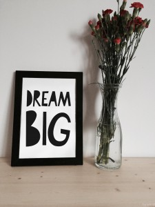Dream Big A3